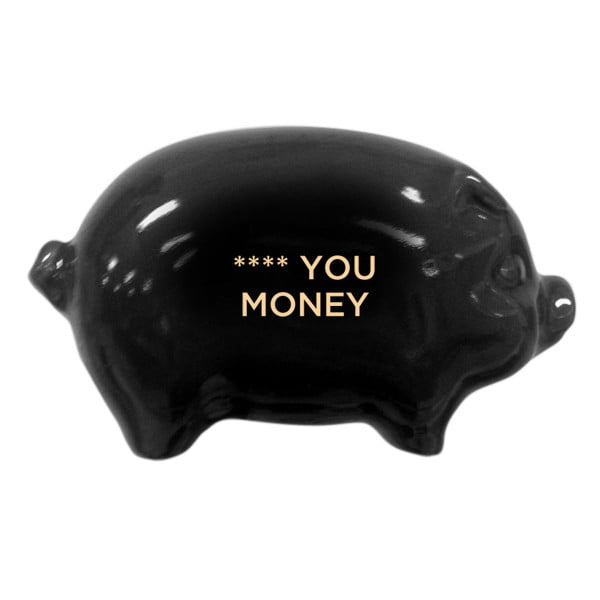 Fuck You Money spaarvarken