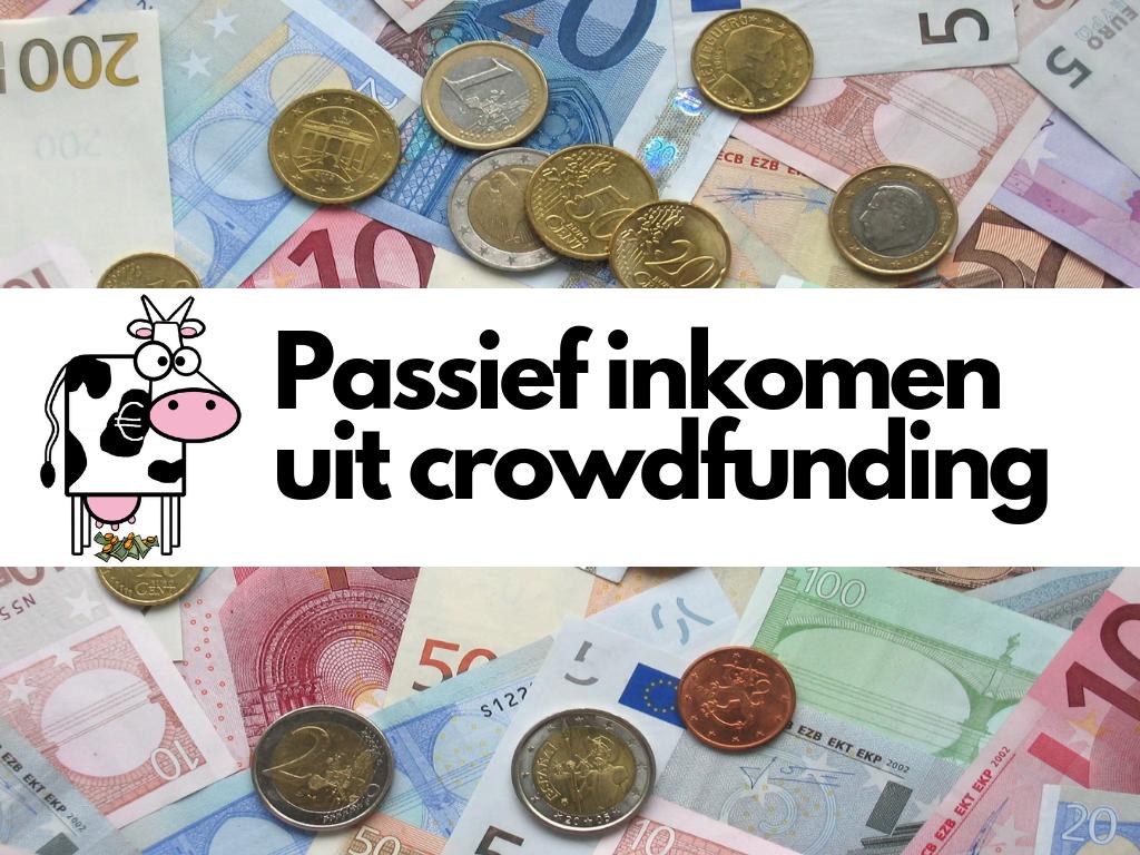 Passief inkomen uit crowdfunding