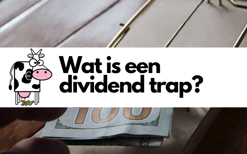 Wat is een dividend trap?