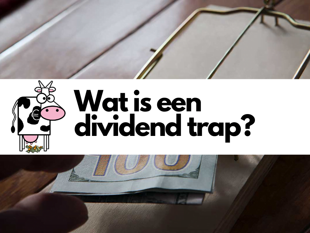 Wat is een dividend trap
