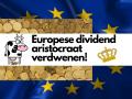 Europese dividend aristocraat verdwenen