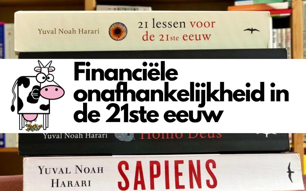 Financiële onafhankelijkheid in de 21ste eeuw