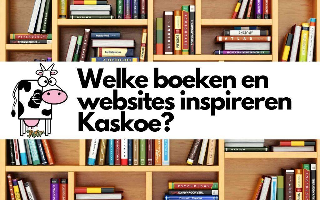 Welke boeken en websites inspireren Kaskoe?