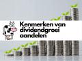 Kenmerken van dividendgroei aandelen