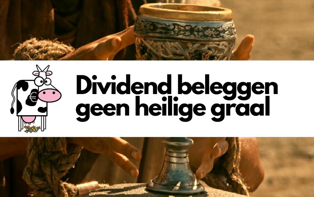 Waarom is dividend beleggen geen heilige graal?