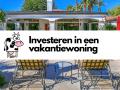 Investeren in een vakantiewoning