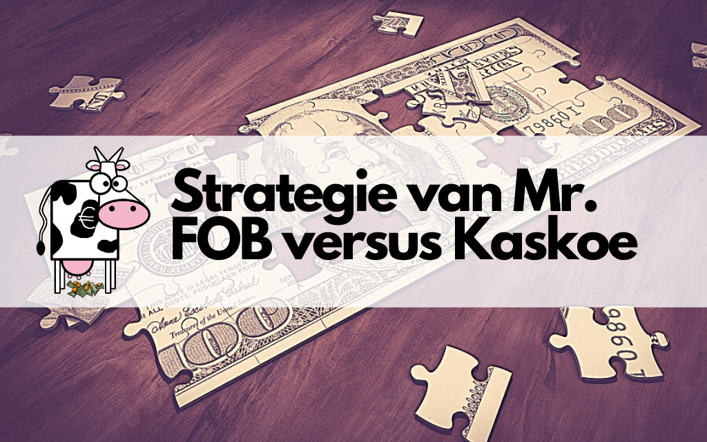 Passief indexfonds of actief beleggen, Mr. FOB versus Kaskoe