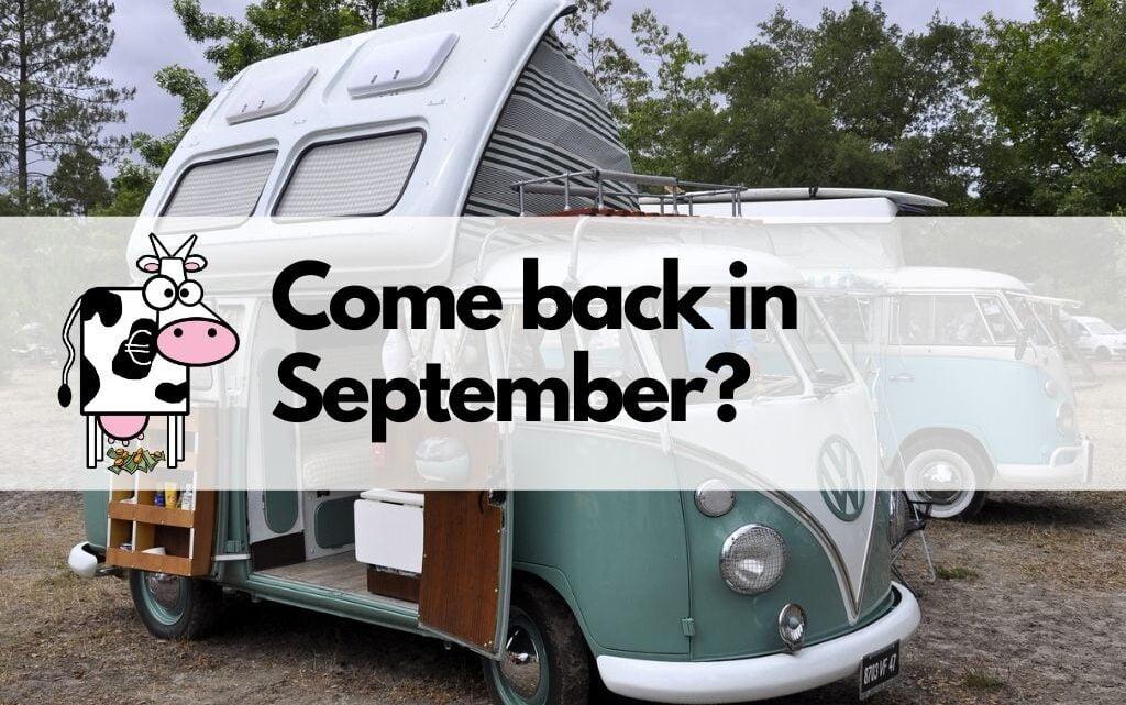 Come back in September?